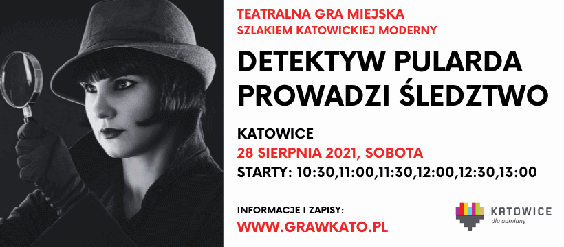 28.08 – Detektywistyczna gra miejska wKatowicach
