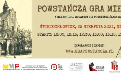 29.08 – Powstańcza gra miejska wŚwiętochłowicach