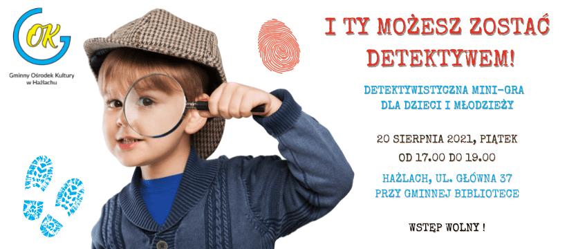 20.08 – Detektywistyczna Mini-Gra dla dzieci wHażlachu